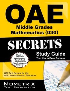 Oae Middle Grades Mathematics 030 Secrets: Oae Test Review for the Ohio Assessments for Educators