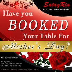 Have you Booked your Table for Mother's Day?  Visit our site http://satayria.com.au/ to view our menu.  Make your reservation now.  You may call us on 3390 6226 - Satay Ria Cannon Hill 3252 2881 - Satay Ria The Valley  Or book your reservation online at http://satayria.com.au/contact-us.  ‪#‎satayria‬ ‪#‎food‬ ‪#‎brisbanerestaurant‬ ‪#‎mother‬ ‪#‎mothersday‬