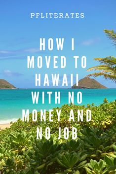 My story of how I moved to Hawaii, is unlike the others that you will find. This is a post about the grueling one year journey of what it took to move here. Hawaii Surf, Hawaii Life, Honolulu Hawaii, Hawaii Vacation, Hawaii Travel, Thailand Travel, Croatia Travel, Bangkok Thailand, Italy Travel