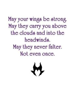 Maleficent Quotes May your wings never falter by Sumsitupdesigns Maleficent Quotes, Maleficent Movie, Movie Quotes, Life Quotes, Favorite Quotes, Best Quotes, Disney Quotes, Queen Quotes, Disney Love