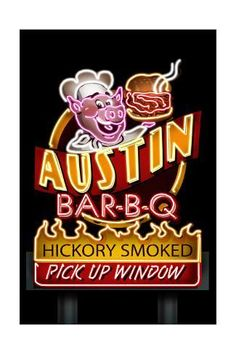 Austin, Texas - Neon BBQ Sign - Lantern Press Artwork (Art Print Available) Old Neon Signs, Neon Sign Art, Vintage Neon Signs, Bbq Signs, Neon Nights, Vivid Imagery, Neon Lighting, Metal Signs, Vintage Posters