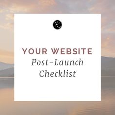 Your Website Post-Launch Checklist
