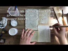4 Mixed-Media Distressing Techniques Video - Stampington & Company