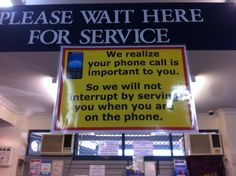 Dear Gawd, I wish we had this sign at work. Seriously, be a decent human being and get off your phone, look me in the eye, be polite when ordering, and say thank you.
