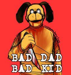 Duck Season, Bad Kids, Borderlands, Fnaf, Memes, Horror, Anime, Dads, Seasons