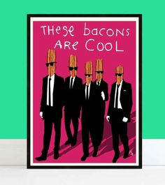 """""""These bacons are cool."""" And other illustrations of things a 3 year old says."""