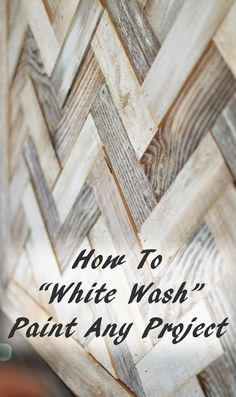 Tutorial on how to white wash anything you are painting
