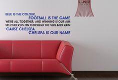 Chelsea+FC+Blue+Is+The+Colour+Song+Wall+by+BeautifulGameWallArt,+£15.00 Color Songs, Stamford Bridge, Chelsea Fc, Love Affair, Wall Sticker, Cheer, Blues, Football, Colour