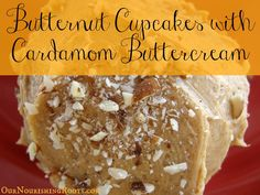 Butternut Cupcakes with Cardamom Buttercream (GAPS) | OUR NOURISHING ROOTS