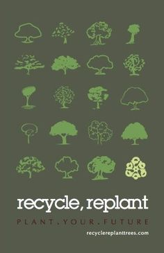 http://www.behance.net/gallery/recycle-replant/7336141
