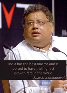 Rakesh Jhunjhunwala, Stock Market Quotes, Marketing Quotes, Good Things