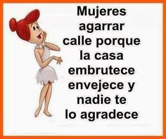 Quotes and sayings with pictures: frases feministas Funny Spanish Jokes, Spanish Humor, Spanish Quotes, Motivational Quotes, Funny Quotes, Life Quotes, Inspirational Quotes, Funny Phrases, Uplifting Quotes