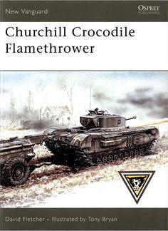 Revue Churchill Crocodile Flamethrower - NEW VANGUARD 136