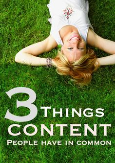 Want to know the secret to saving money? It's called being CONTENT.  Here are 3 Things Content People Have in Common!