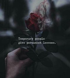 Positive Quotes : QUOTATION – Image : Quotes Of the day – Description Temporary people give permanent lessons. Sharing is Power – Don't forget to share this quote ! Reality Quotes, Mood Quotes, True Quotes, Best Quotes, Motivational Quotes, Inspirational Quotes, People Hurt You Quotes, Quotes About Karma, Quotes About Fake People