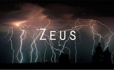 Zeus - God of the sky, lightning, thunder, law, order, and justice