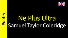 Poesia - Sanderlei Silveira: Samuel Taylor Coleridge - Ne Plus Ultra
