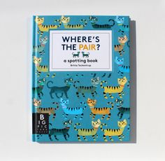 Where is the pair book by Britta Teckentrup is a beautiful illustrated book which will spark your child?s imagination. Search through the pages and match up the pairs of animals Spot Books, Books To Read, Tandem, Rhyming Riddles, Berlin, The Odd Ones Out, Magazine, Big Picture, Album