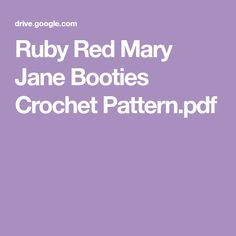 Ruby Red Mary Jane Booties Crochet Pattern.pdf