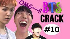 BTS Crack #10 - (10 MIN SPECIAL)