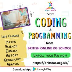 Let your child to learn coding and programming at young age. Brit Star - British Online KG School help your child to acquire coding and programming skills online through live classes. #codingclass