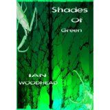 Shades of Green (Kindle Edition)By Ian Woodhead
