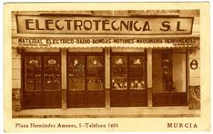 Visor Archivo General Región de Murcia. FOT_POS,06/048 / Fotografía de la fachada de la tienda Electrónica S.L.c. 1950 en la plaza de la cruz