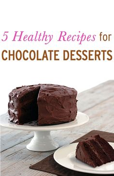 Healthier Chocolate Desserts, 5 Easy, Lower Calorie Dessert Recipes with Healthy Chocolate Desserts, Chocolate Cake Recipe Easy, Best Chocolate Cake, Chocolate Recipes, Chocolate Icing, Homemade Chocolate, Dessert Healthy, Chocolate Pudding, Delicious Chocolate