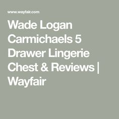 Wade Logan Carmichaels 5 Drawer Lingerie Chest & Reviews | Wayfair
