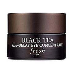 Fresh - Black Tea Age-Delay Eye Concentrate ($85 for .5 oz.) sephora.com | Black Tea Age-Delay Eye Concentrate with noni fruit juice diminishes and prevents signs of aging while moisturizing and visibly firming the eye area. The cooling formula also works to reduce the appearance of dark circles and puffiness and illuminate and revive tired eyes. #sephora #fresh