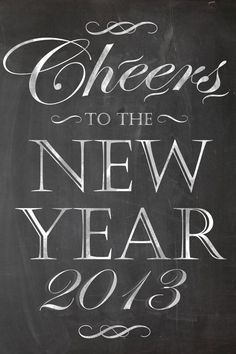 free printable 24x36 poster/•♫.•´´♥*¨`*•♫.•´*.¸.•´♥☼  HAPPY NEW YEAR    2013!! ♥°˜°♥.ˎ*    ˏ.٠• βɛβɛ ❉..ღ.