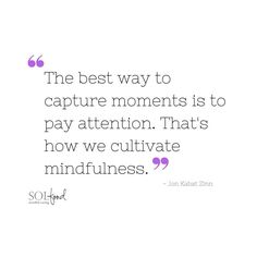 Lovely quote on #mindfulness