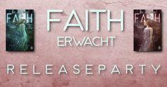 """Releaseparty - """"Faith - Erwacht"""" - J. Bloom, Faith, Loyalty, Believe, Religion"""