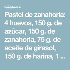 Pastel de zanahoria: 4 huevos, 150 g. de azúcar, 150 g. de zanahoria, 75 g. de aceite de girasol, 150 g. de harina, 1 cucharadita de levadura química, una pizca de sal, 1 cucharadita de canela en polvo, 50 g. de nueces troceadas.  Glaseado: 1 terrina de queso cremoso, 125 g. de azúcar glaçe, 50 g. de mantequilla, 1 cucharadita de vainilla.  Paso a paso de la carrot cake:  Para empezar, pela y ralla la zanahoria.  A continuación, bate los huevos junto con el azúcar hasta que tengan punto de…