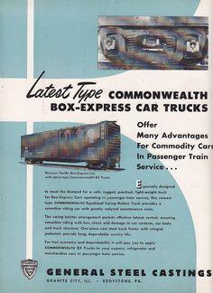 1950 General Steel Castings Ad: Missouri Pacific Railroad Box-Express Car #railroad #vintagead #mopac