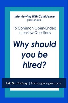 15 Common Interview Questions + How to Answer Them | Why should you be hired?