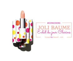 Oh le joli baume Clarins ! ( #Concours ) http://www.voyageenbeaute.com/oh-le-joli-baume-clarins-concours/