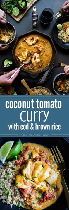 Coconut Tomato Curry with Cod & Brown Rice - A simple coconut tomato curry with heart healthy cod that is full of flavor from its combination of spices, coconut milk, fire roasted tomatoes, and lime juice. Served over brown rice to create an easy weeknight meal or a dish worthy of serving to guests. | passmesometasty.com #curry #dinner #seafood #castironcooking