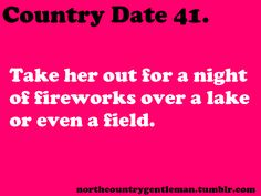 This happened to me. too bad that memories ruined. it was a beautiful night Country Strong, Country Boys, Country Life, Country Living, Dating Memes, Dating Quotes, Quotes Quotes, Qoutes, Free Dating Sites