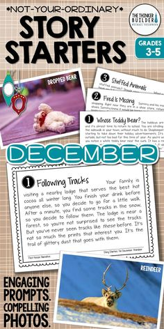 Engaging writing prompts paired with compelling photographs, for December! Not your ordinary story starters, that's for sure! Themes include Christmas, North Pole happenings, holiday cookies, snow, and hibernation. Each photo has four unique prompts, with a variety of writing forms, carefully crafted to spark even reluctant writers. Gr 3-5 ($) Or see the Full Year Bundle here…