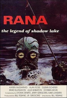 rana - the legend of shadow lake  http://horrorpedia.com/2013/11/22/rana-the-legend-of-shadow-lake-aka-croaked-frog-monster-from-hell/