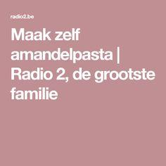Maak zelf amandelpasta  | Radio 2, de grootste familie
