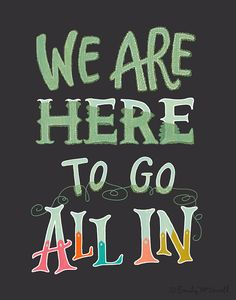 "GO ALL IN Inspirational Quote Print: 8""x10"" Wall Art Hand-Lettered Typography on Etsy, $26.00"