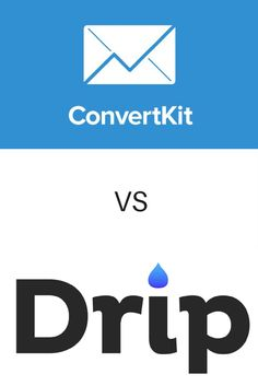 Pros and cons of Convertkit and Drip for your email marketing needs.