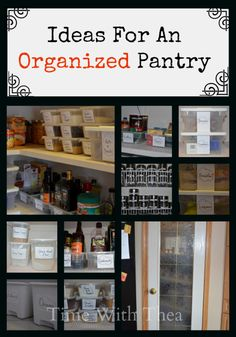 Ideas For An Organized Pantry {Time With Thea}