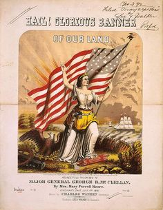 Columbia at War / Hail! Glorious Banner of Our Land, Lee & Walker, 1861 / Library of Congress