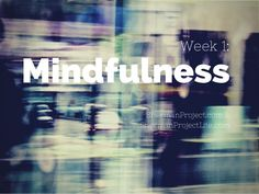 Mindfulness: Reduce Stress and Boost Wellbeing
