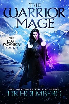 The Warrior Mage (The Lost Prophecy Book 2) by D.K. Holmberg https://www.amazon.com/dp/B01NH13WVA/ref=cm_sw_r_pi_dp_x_lJVOybSE6SANN