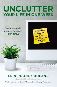 Unclutter Your Life in One Week by Erin R Doland, http://www.amazon.com/dp/1439150478/ref=cm_sw_r_pi_dp_fLwPpb0WX11WZ