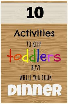 Great mom tips. The best activities to keep toddlers busy while you cook dinner. These easy activities are great for parents to keep kids busy when need a few minutes. Toddler Play, Baby Play, Toddler Crafts, Baby Kids, Toddler Learning, Infant Activities, Learning Activities, Activities For Kids, Activity Ideas